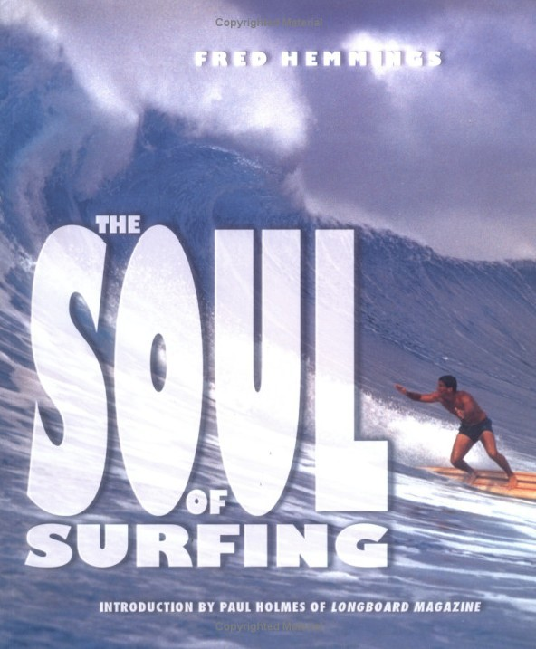 The Soul of Surfing by Fred Hemmings