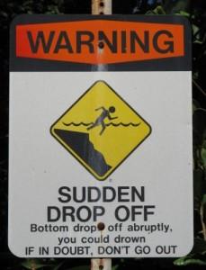 Sign - Sudden Drop Off